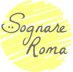 Sognare Roma — Мечтать о Риме! - Sognare Roma — Мечтать о Риме!