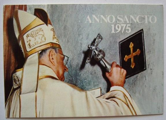 cartolina rel004 anno santo 1975 apertura porta - Юбилей 2016: Все, что необходимо знать!
